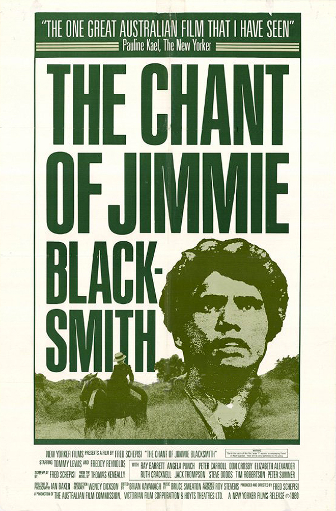 The Chant of Jimmie Blacksmith Pauline Kael